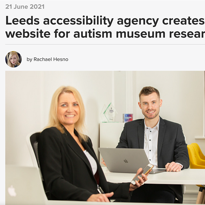 Leeds accessibility agency creates new website for autism museum research project Prolific North